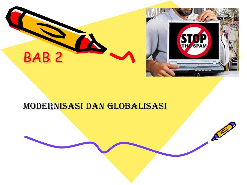 BAB 2 MODERNISASI DAN GLOBALISASI