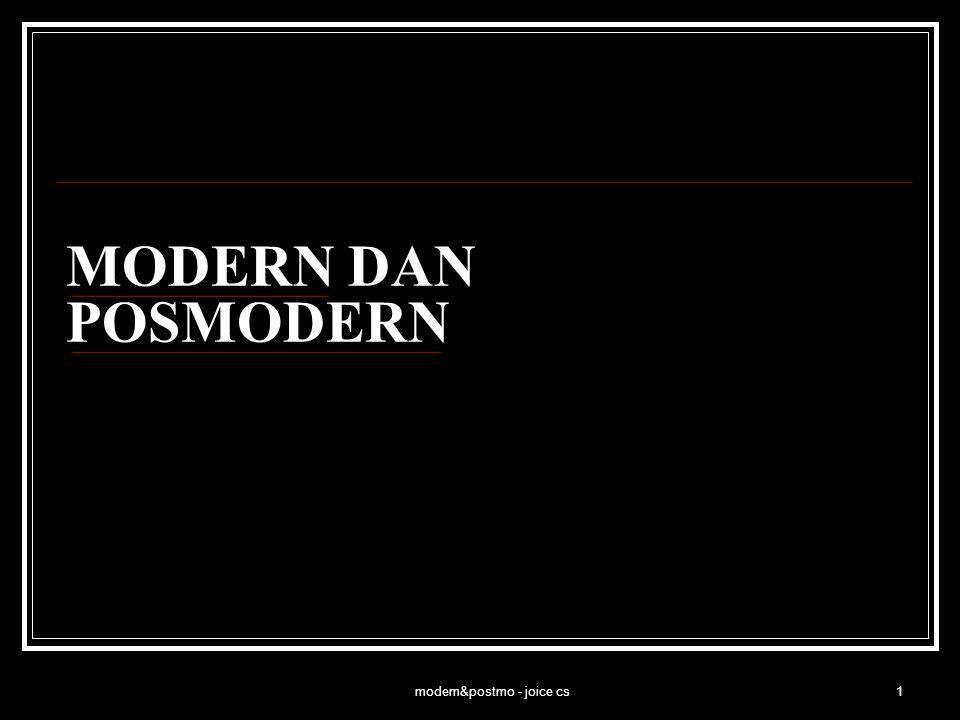 modern&postmo - joice cs1 MODERN DAN POSMODERN