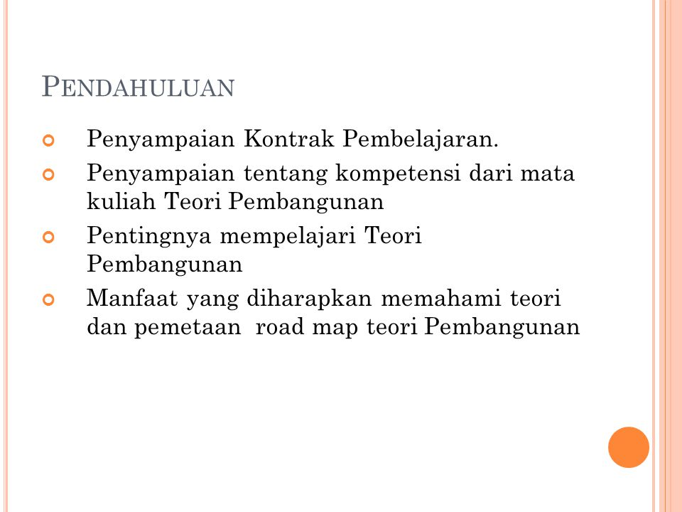 M ATERI 1 (ROAD MAP OF DEVELOPMENT THEORY Kevin P.