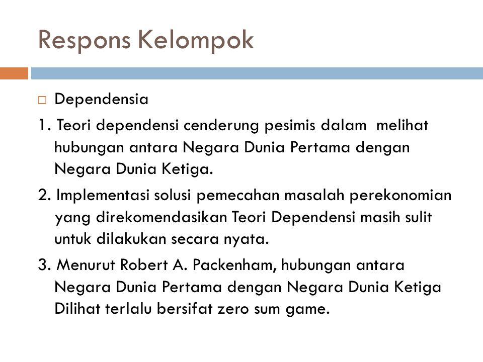 Respons Kelompok  Dependensia 1.