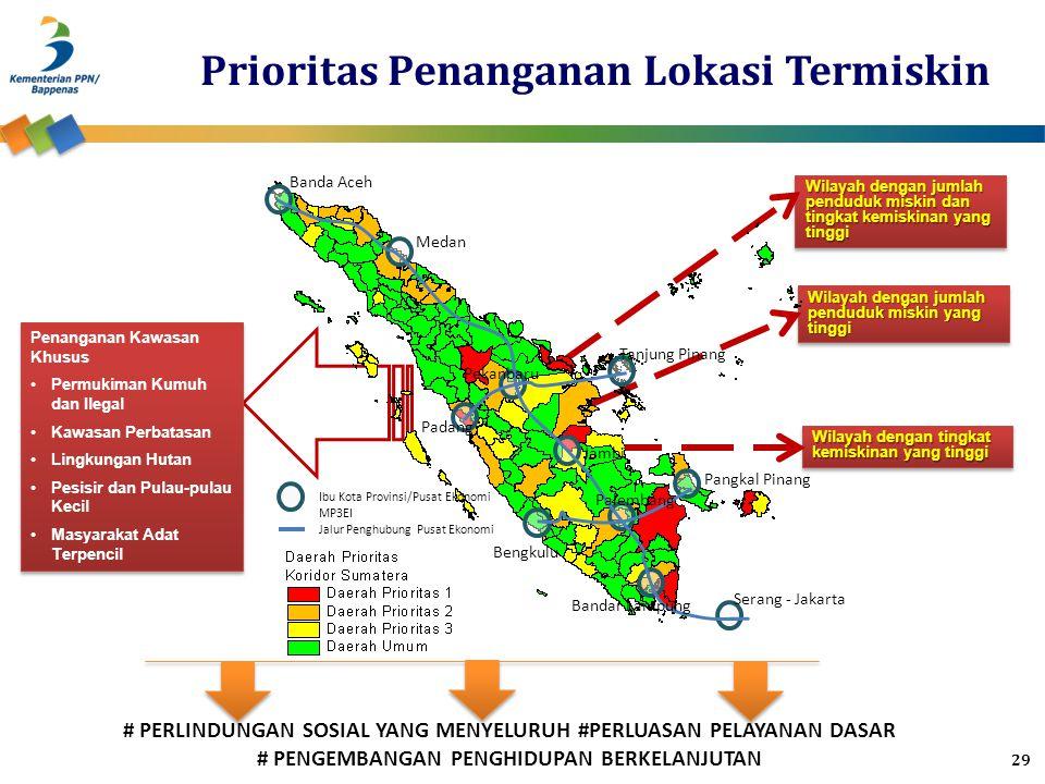 Wilayah dengan jumlah penduduk miskin dan tingkat kemiskinan yang tinggi Wilayah dengan jumlah penduduk miskin yang tinggi Wilayah dengan tingkat kemi