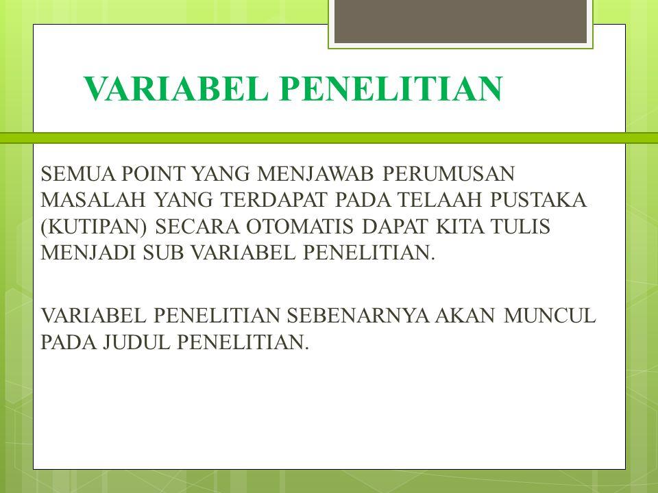 VARIABEL PENELITIAN (DIMENSI) SUB VARIABEL PENELITIAN (INDIKATOR) JUDUL PENELITIAN