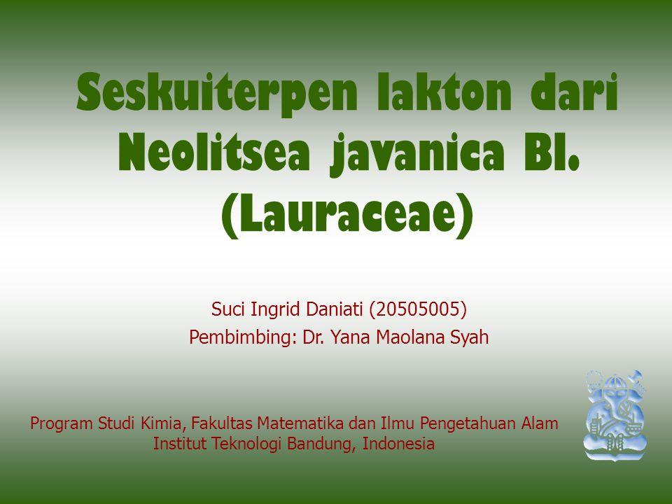 Suci Ingrid Daniati (20505005) Pembimbing: Dr. Yana Maolana Syah Program Studi Kimia, Fakultas Matematika dan Ilmu Pengetahuan Alam Institut Teknologi
