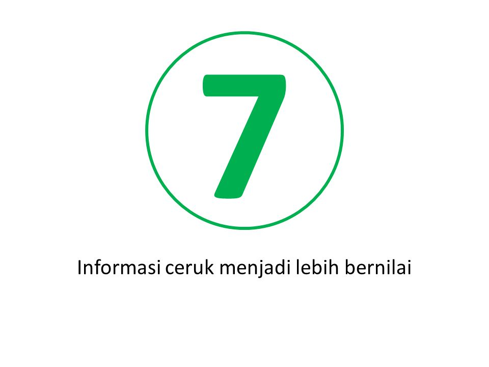 7 Informasi ceruk menjadi lebih bernilai