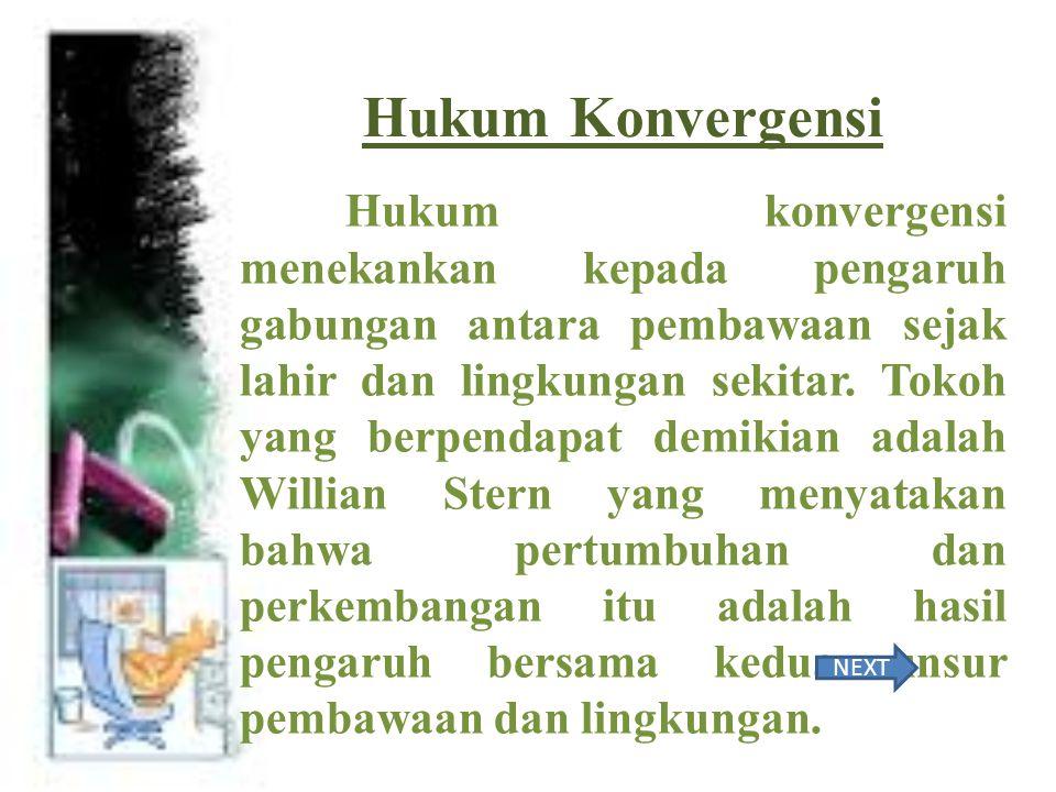 HUKUM KONVERGENSI DAN HUKUM TEMPO PERKEMBANGAN Dosen Pengampu: Ahmad Agung Yuwono P., M.Pd. DisusunOleh : Abdul Kasim Lahiji(14144600208) Madinatul Mu