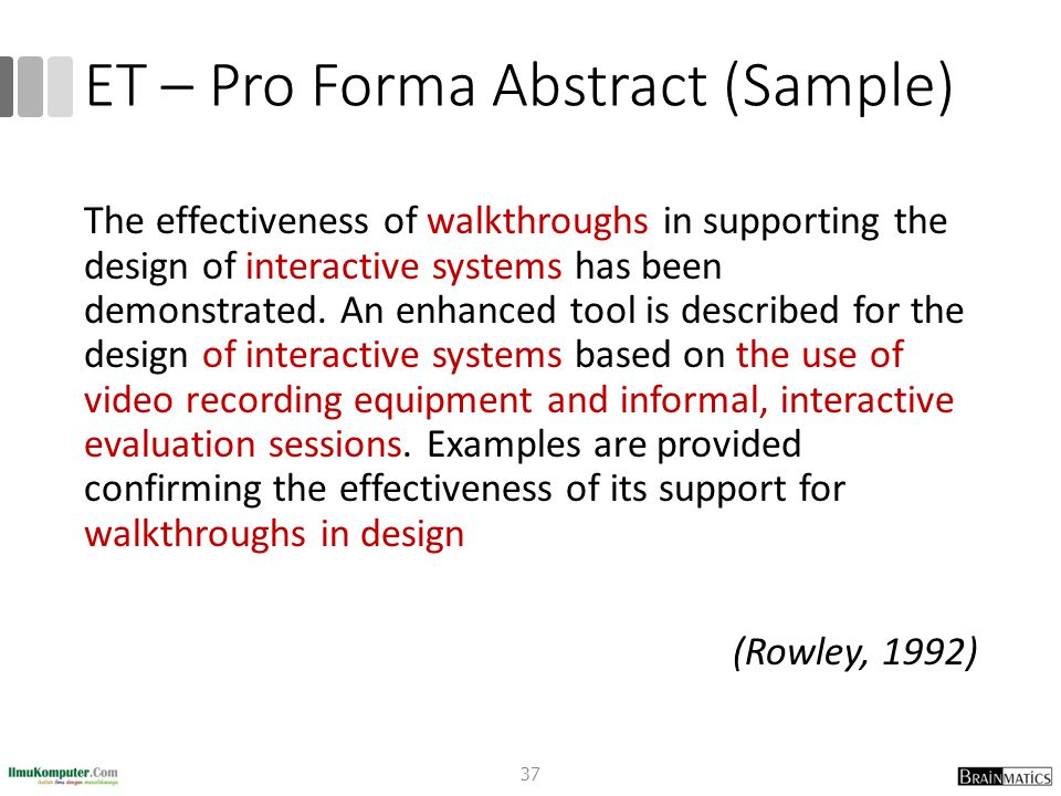 ET – Pro Forma Abstract (Sample) The effectiveness of walkthroughs in supporting the design of interactive systems has been demonstrated. An enhanced