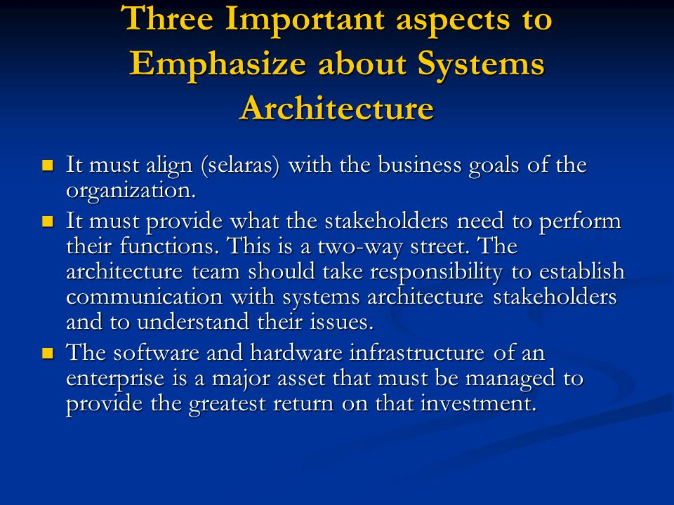The System Stakeholders The software architect must elicit (menimbulkan/memunculkan) input from all the system stakeholders to fully understand the requirements for the architecture.