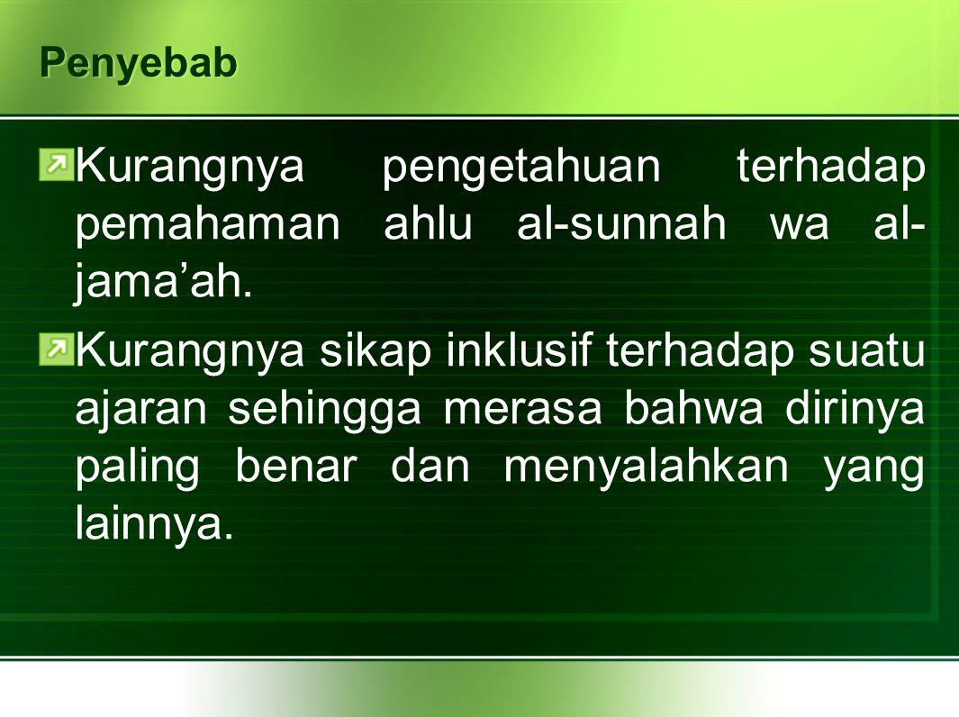 Penyebab Kurangnya pengetahuan terhadap pemahaman ahlu al-sunnah wa al- jama'ah.