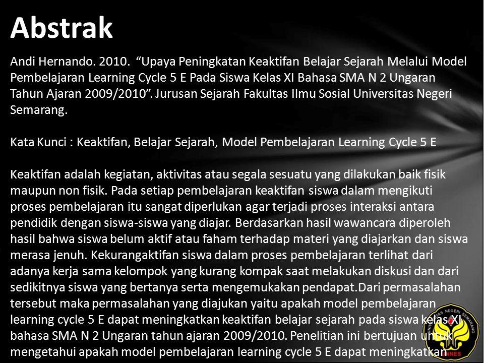 Kata Kunci Keaktifan, Belajar Sejarah, Model Pembelajaran Learning Cycle 5 E
