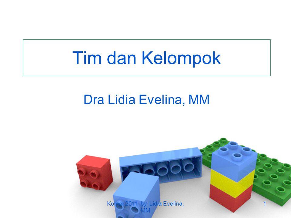 Tim dan Kelompok Dra Lidia Evelina, MM 1Komor 2011 by Lidia Evelina, MM