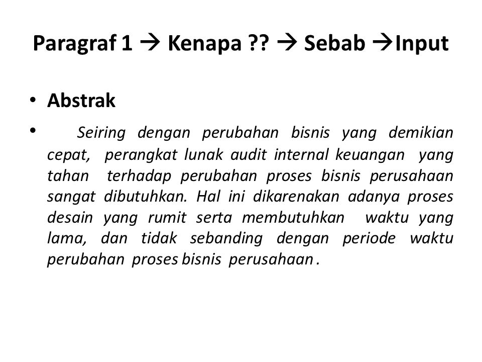 Paragraf 1  Kenapa ?.