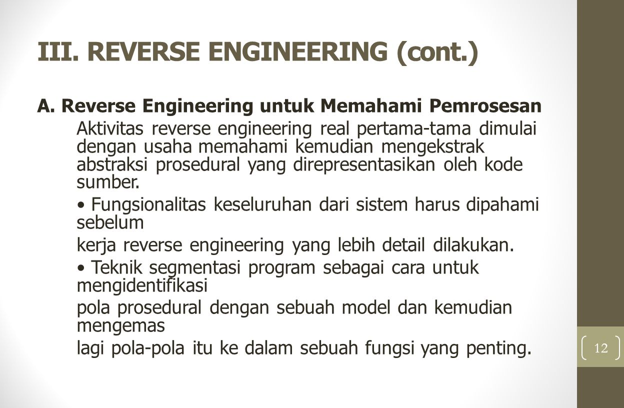 III.REVERSE ENGINEERING (cont.) B.
