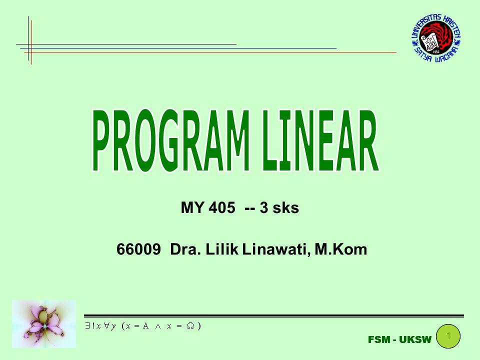 1 FSM - UKSW MY 405 -- 3 sks 66009 Dra. Lilik Linawati, M.Kom
