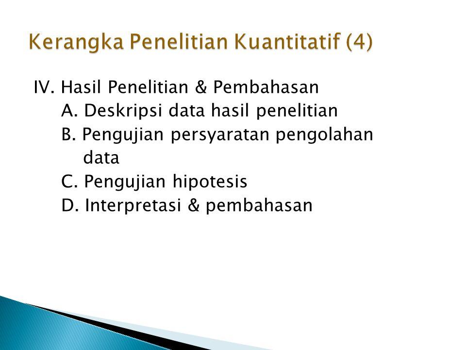 IV.Hasil Penelitian & Pembahasan A. Deskripsi data hasil penelitian B.