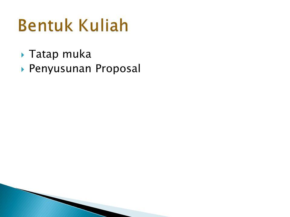  Tatap muka  Penyusunan Proposal