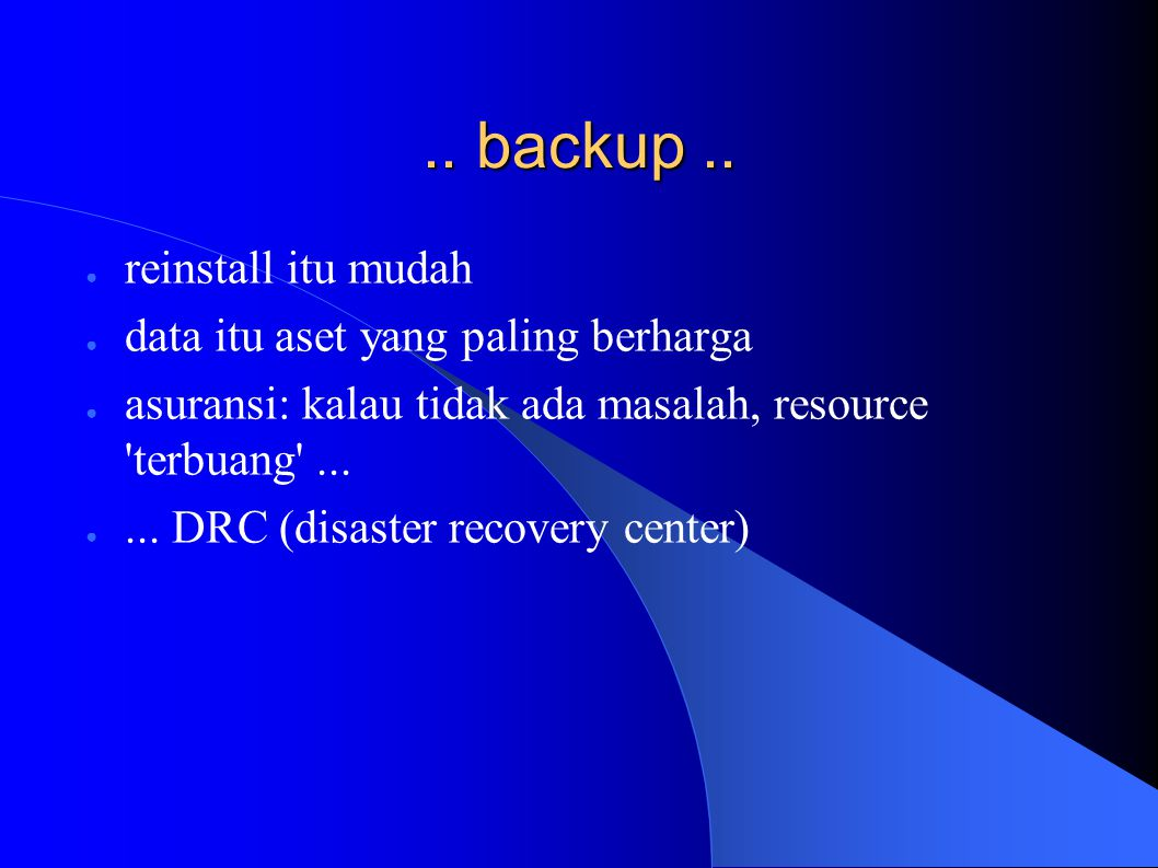 .. backup..