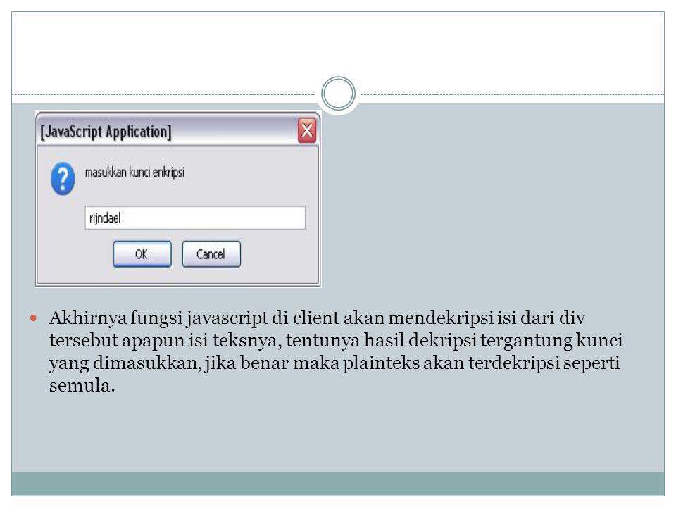 Kesimpulan Kesimpulan yang dapat dimbil dari studi dan implementasi AES pada enkripsi halaman web HTML adalah: 1.