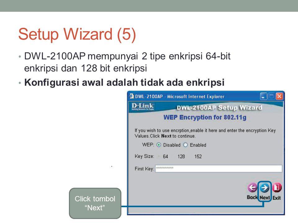 Setup Wizard telah selesai Click tombol Restart