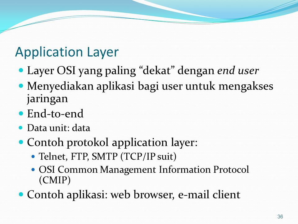 Internet (TCP/IP) protocol stack 37 Network interface Application http,ftp,snmp Transport TCP, UDP IP application transport network link physical
