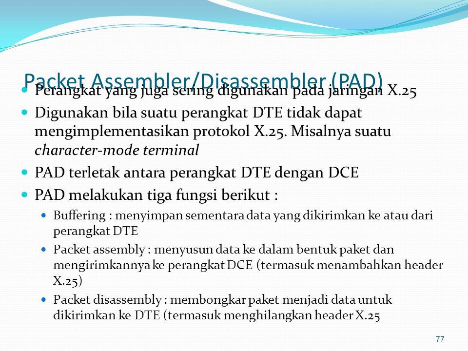 Prinsip kerja PAD ketika menerima paket dari WAN X.25 78 Cisco