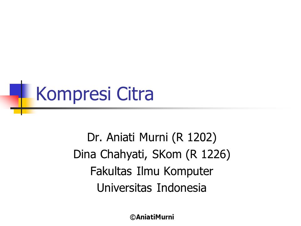 32 Topik 1.Fundamentals 2. Model Kompresi citra 3.