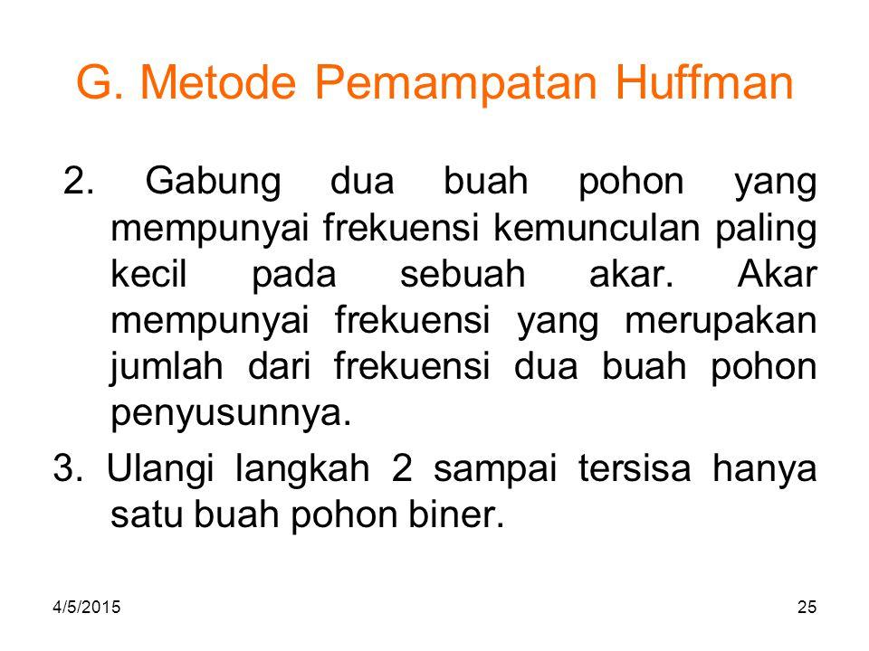 G.Metode Pemampatan Huffman 4. Beri label setiap sisi pada pohon biner.