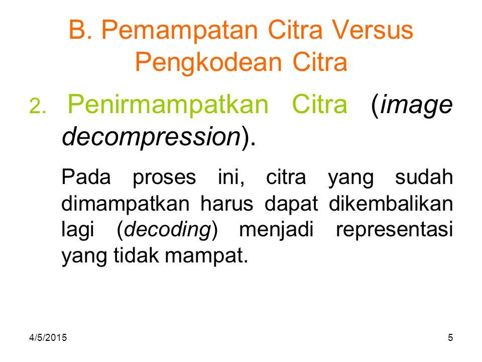 C.Aplikasi Pemampatan Citra 1.Pengiriman data (data transmission) pada saluran komunikasi data.