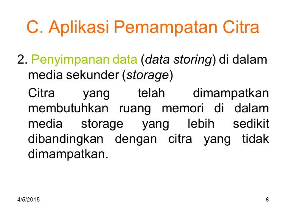 D.Kriteria Pemampatan Citra 1.Waktu pemampatan dan penirmampatan (decompression).