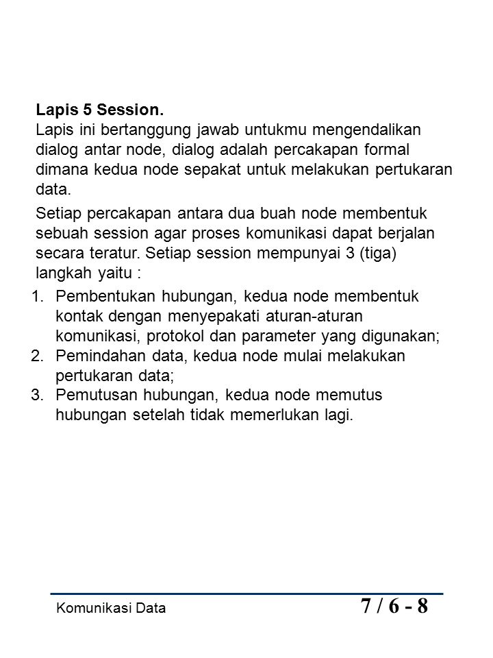 Komunikasi Data 7 / 7 - 8 Lapis 6 Presentation.