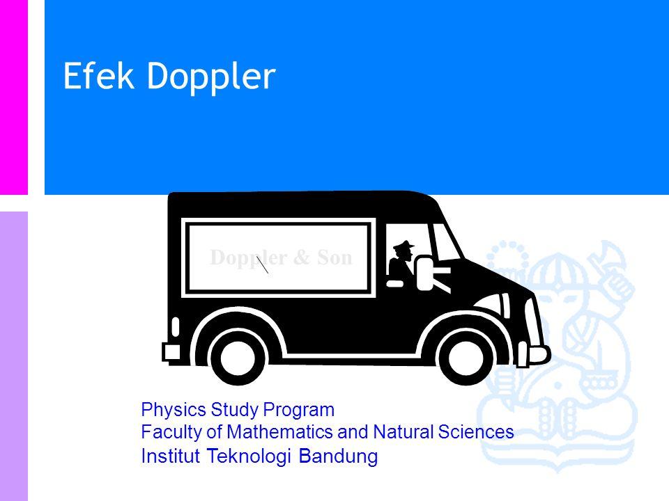 Physics Study Program - FMIPA | Institut Teknologi Bandung PHYSI S Frekuensi dari beberapa sumber bunyi