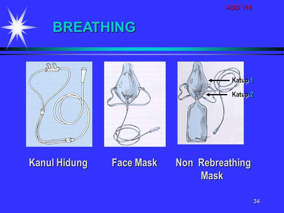 AGD 118 34 BREATHING Face Mask Non Rebreathing Mask Mask Kanul Hidung Katup 1 Katup 2