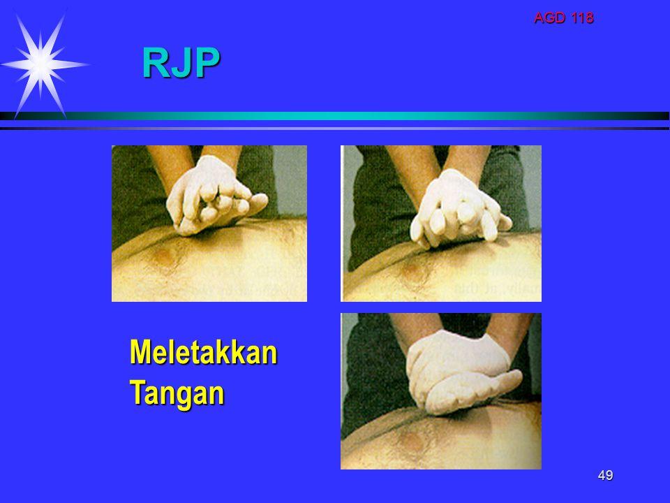 AGD 118 49 RJP Meletakkan Meletakkan Tangan Tangan