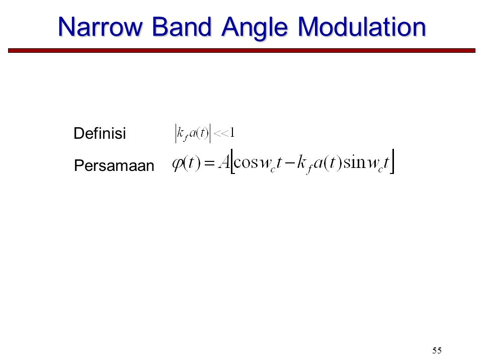 55 Narrow Band Angle Modulation Definisi Persamaan