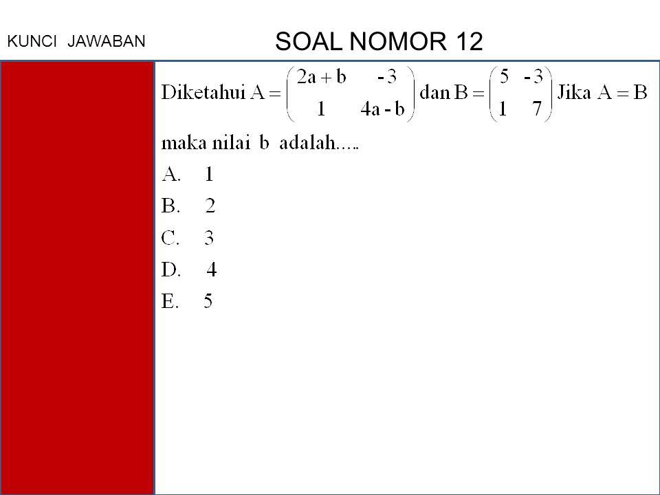 KUNCI JAWABAN SOAL NOMOR 12