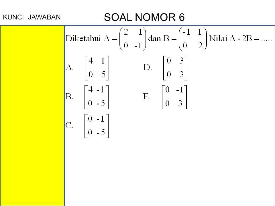 KUNCI JAWABAN SOAL NOMOR 6