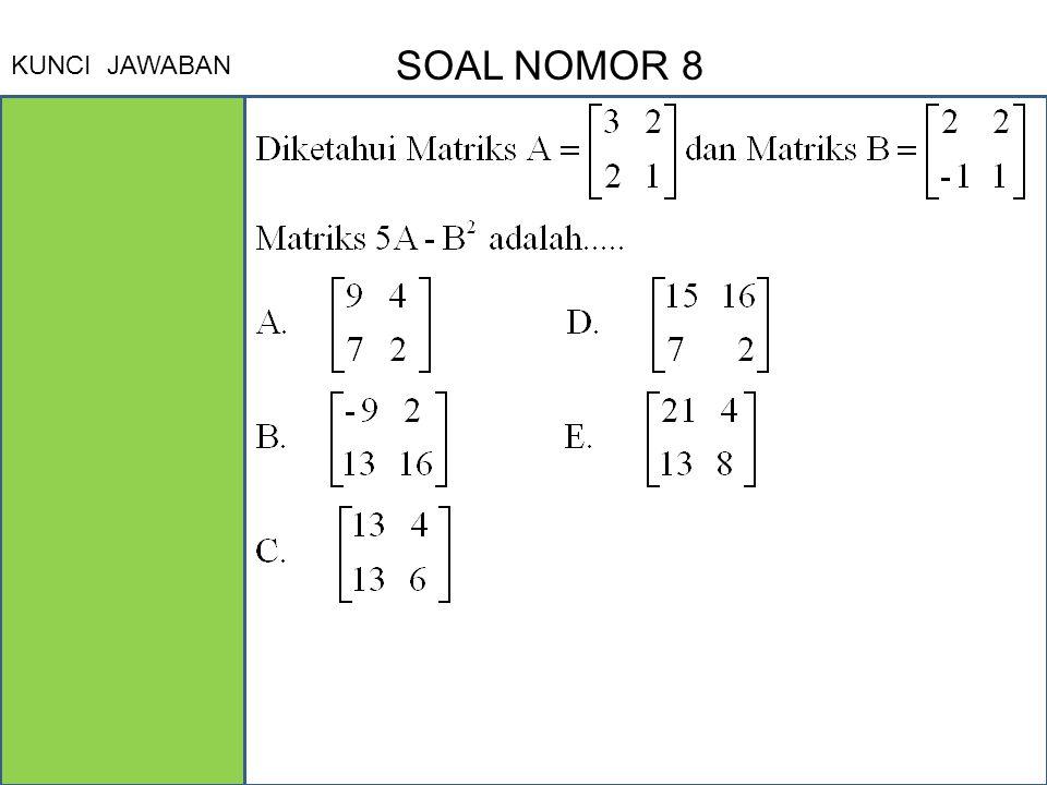 KUNCI JAWABAN SOAL NOMOR 8