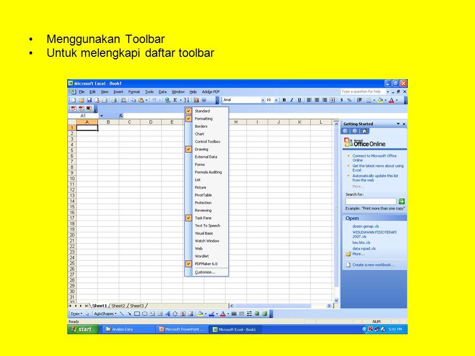 Menggunakan Toolbar Untuk melengkapi daftar toolbar