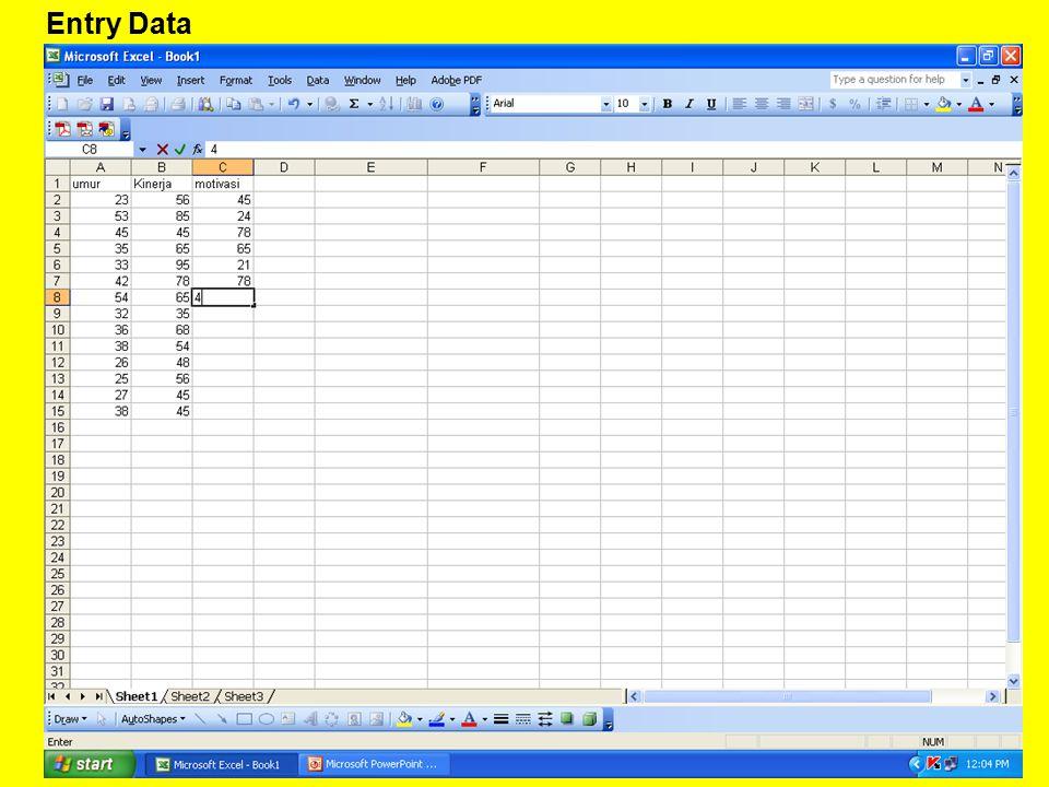 Analisis Deskriptif Memberikan Gambaran tentang data penelitian Nilai Tendensi Pusat –Mean –Median –Modus –Maximum –Minimum –Total Nilai Dispersi Data –Skewness –Kurtosis –Standar Deviasi –Varian –Standard Error