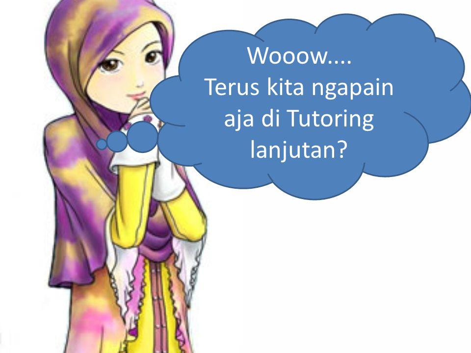 1.Kamu bisa tutoring dimana aja, kapan aja 2.Kamu bisa sharing tentang islam lebih dalam 3.Kamu bisa dapet keluarga kecil di kampus 4.Kamu bisa saling berbagi, mengingatkan, dan diskusi tentang apapun 5.Kamu bisa curhat semaumu 6.Kamu bisa belajar yang lainnya juga.