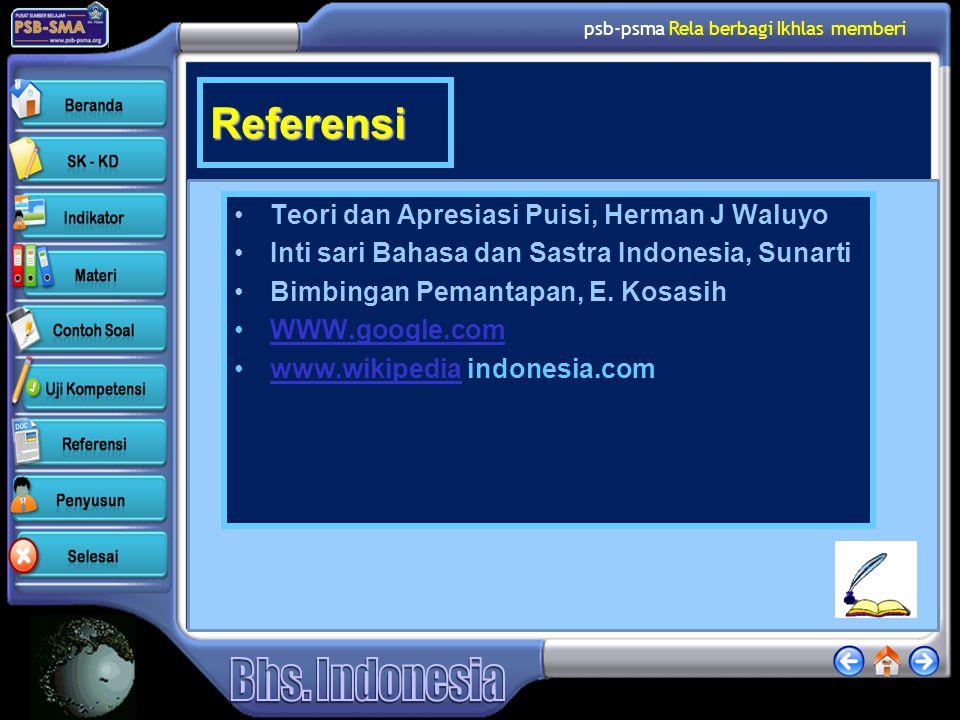 psb-psma Rela berbagi Ikhlas memberi Referensi Teori dan Apresiasi Puisi, Herman J Waluyo Inti sari Bahasa dan Sastra Indonesia, Sunarti Bimbingan Pem
