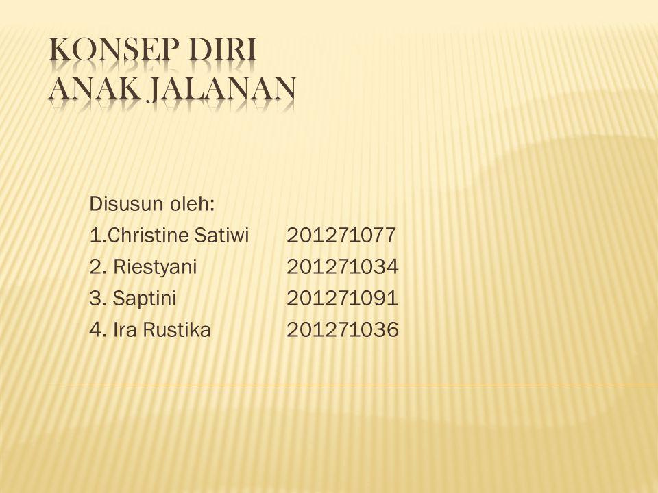 Disusun oleh: 1.Christine Satiwi201271077 2. Riestyani201271034 3. Saptini201271091 4. Ira Rustika201271036