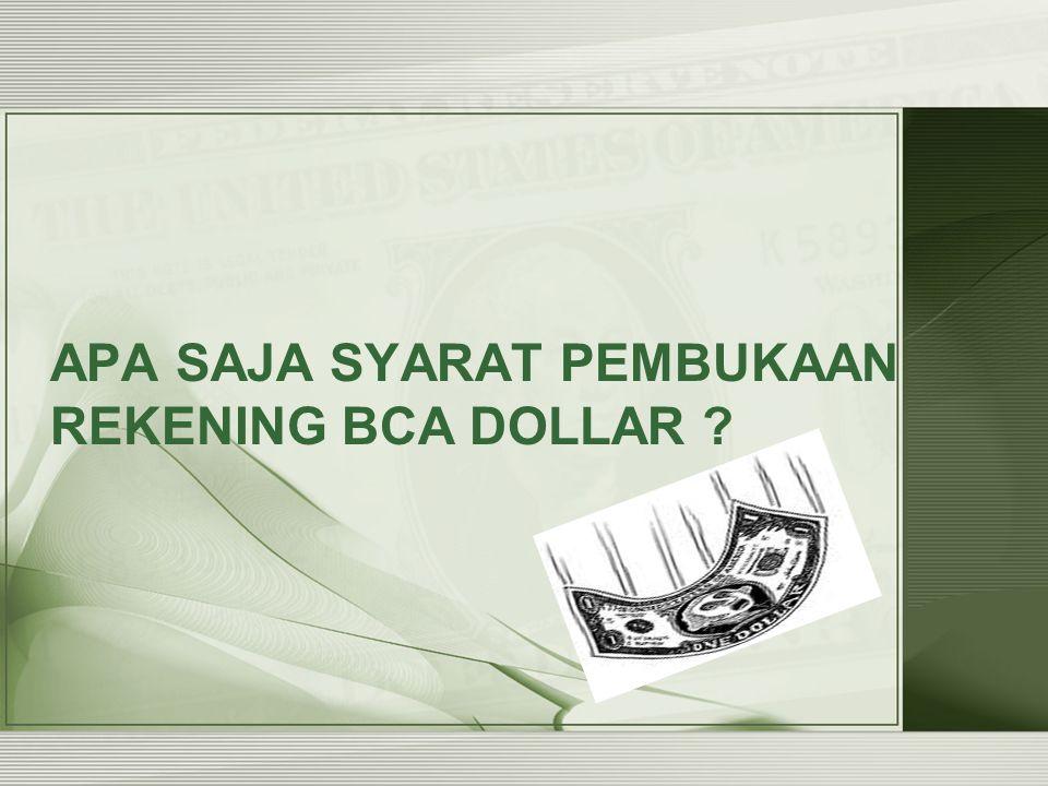 Fleksibel –Nikmati kemudahan bertransaksi di ATM BCA yang tersebar di berbagai lokasi di seluruh Indonesia.