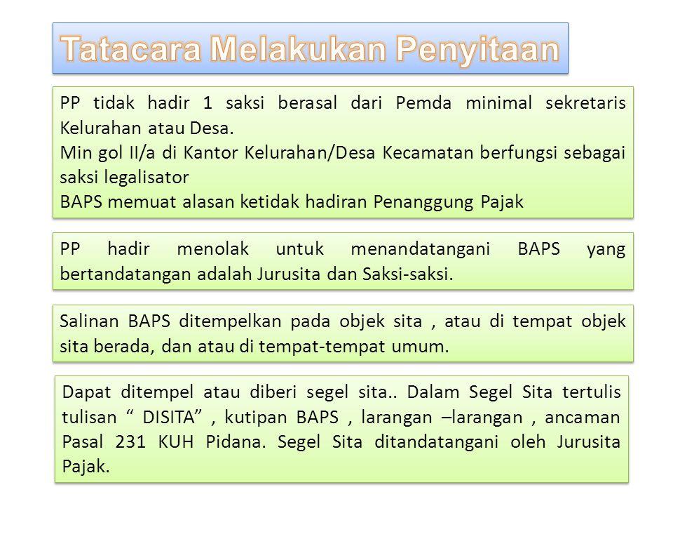 PP tidak hadir 1 saksi berasal dari Pemda minimal sekretaris Kelurahan atau Desa. Min gol II/a di Kantor Kelurahan/Desa Kecamatan berfungsi sebagai sa