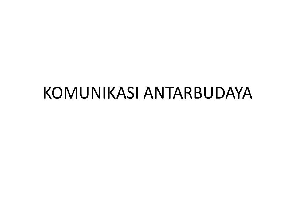 KOMUNIKASI ANTARBUDAYA