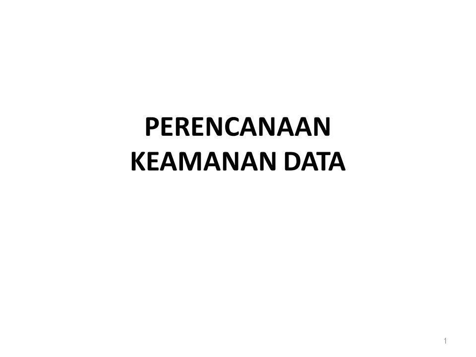 PERENCANAAN KEAMANAN DATA 1