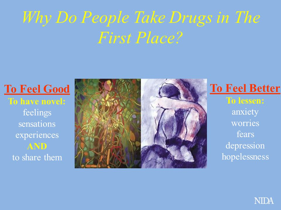 Why Do People Take Drugs in The First Place.