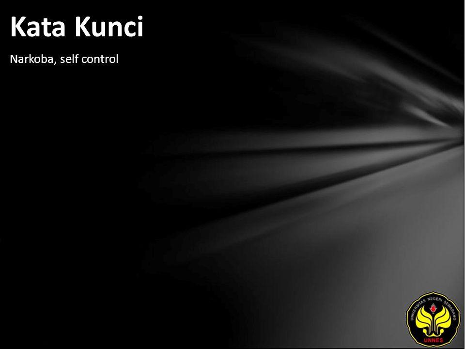 Kata Kunci Narkoba, self control