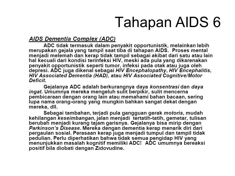Tahapan AIDS 5 Infeksi Herpes Simplex Herpes simplex disebabkan virus Herpes Simplex Virus (HSV). Herpes umumnya mengambil dua bentuk utama, yaitu inf
