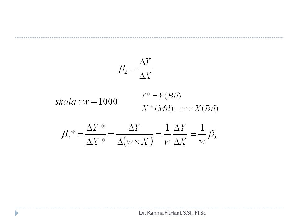 Mengukur Elastisitas: Model Log Linier Dr.