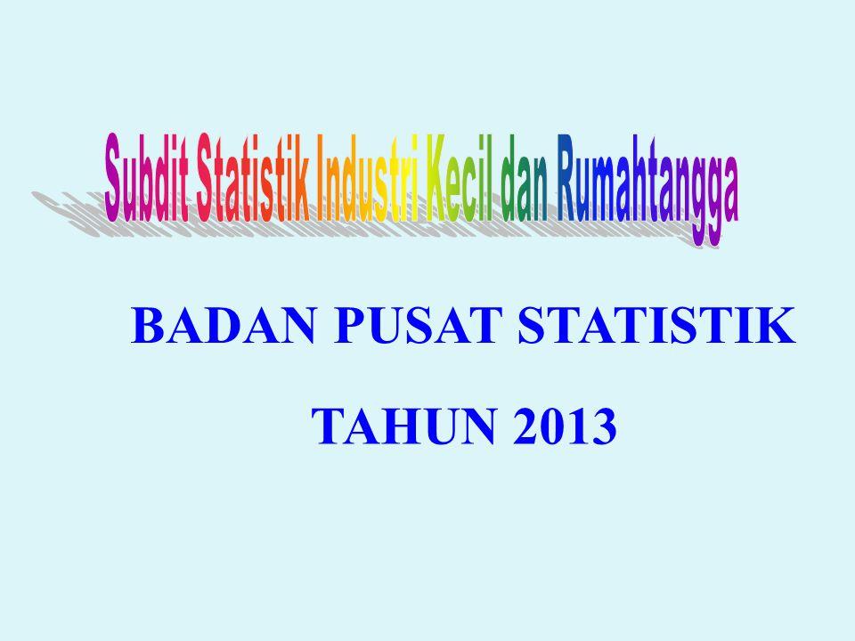 BADAN PUSAT STATISTIK TAHUN 2013